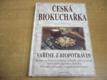 Česká biokuchařka. Vaříme z biopotravin