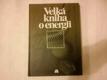 kol. - Velká kniha o energii