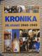 Kronika 20. století 1940 - 1949