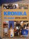 Kronika 20. století 1970 - 1979