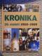Kronika 20. století 1980 - 1989