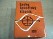 Česko-španělský slovník. Diccionario checo-espano