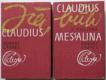 Já, Claudius; Claudius a jeho žena Messalina (2 svazky)