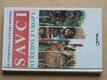 Savci střední Evropy - ilustrovaná encyklopedie (1993)