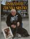 Osm životů Zdeňka Srstky