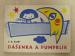 Dášenka a Pumprlík (1967) il. Radek Pilař