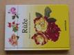 Růže (2002)