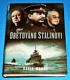Obětováno Stalinovi