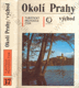 Okolí Prahy - východ (Turistický průvodce ČSSR - sv. 37)