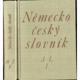 Německo-český slovník (2 svazky)