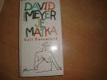 David Meyer je matka