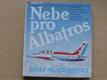 Nebe pro Albatros (1988) konstruktér Jan Vlček