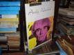 Andy Warhol jeho vlastními slovy