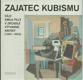 Zajatec kubismu. Dílo Emila Filly v zrcadle výtvarné kritiky (1907 - 1953)
