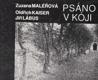 Psáno v kóji od Zuzana Maléřová