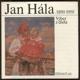 Ján Hála (1890-1959) - Výber z diela