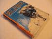 MUŽ Z EVERESTU - Tenzing Norgay 1959 Ullman J. R.