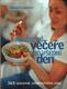 Nevšední večeře pro všední den, Reader´s Digest Výběr, 2009