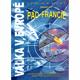 Válka v Evropě * Pád Francie, díl II.