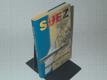 Suez - zapomenutá invaze