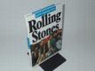 Rolling Stones jejich vlastními slovy