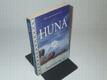 Huna - Prastaré havajské tajemství