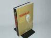 George C. Marshall - Tvůrce armád a aliancí