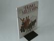 Homo militaris - Válečníci starověku