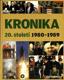 Kronika 20. století 9 - 1980 - 1989