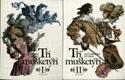 Tři mušketýři I. - II.