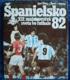 Španielsko 82 - XII. MS vo futbale