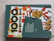 1000 dobrých rad mladým ovocnářům, květinářům, zelinářům, pěstitelům, pokusníkům (1963)