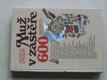 Muž v zástěře - il. Adolf Born (1991) 600 receptů