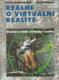 Reálně o virtuální realitě. Umění a věda virtuální reality