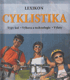 Lexikon: Cyklistika (Typy kol, výbava a technologie, výlety)