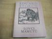 Lovci mamutů. Román z pravěku