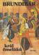 Brundibár král čmeláků