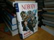 Nobody - Nobody v serailu
