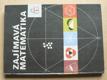 Zajímavá matematika (Albatros 1976)