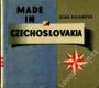 Made in Czechoslovakia