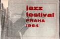 Jazz festival Praha 1964 - I. mezinárodní jazzový festival v Praze ve fotografii