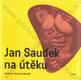Jan Saudek na útěku