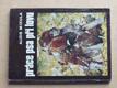 Práce psa při lovu (1975)