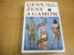 Geny, ženy a Gamow ed. KOLUMBUS