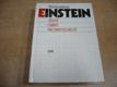Einstein - život, smrt, nesmrtelnost