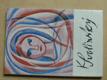 Výběr z díla (1982) katalog výstavy, Olomouc, Praha