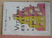 Výtvarná estetika a naše škola (1927)