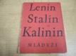 Lenin, Stalin, Kalinin mládeži
