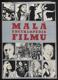 MALÁ ENCYKLOPÉDIA FILMU. - 8923973257