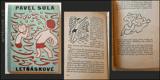 Čapek - SULA; PAVEL: LETŇÁSKOVÉ. - 1931. Ilustrace na vazbu a 31 čb. il. v textu JOSEF ČAPEK. /jc/ - 8846850441
